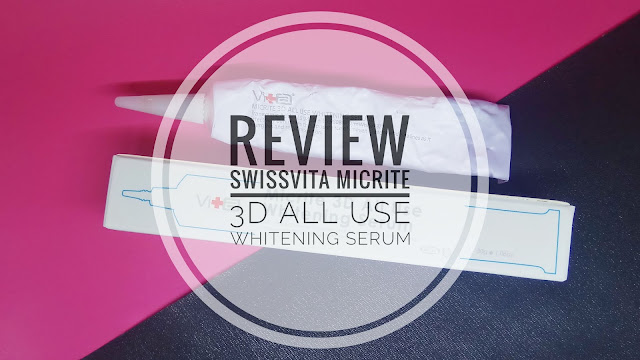 [REVIEW] SWISSVITA MICRITE 3D ALL USE WHITENING SERUM