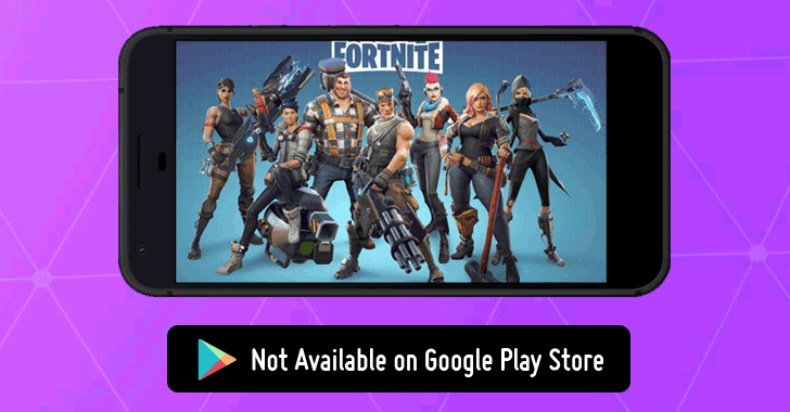 fortnite apk download for android won t be available on google play store - fortnite android apk download