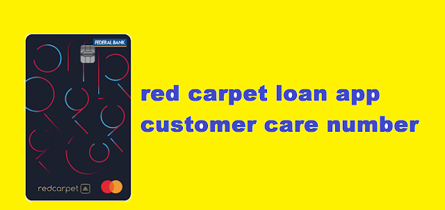 red carpet loan app customer care number