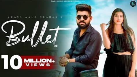 बुलेट Bullet Lyrics in Hindi - Khasa Aala Chahar