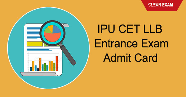 IPU CET LLB Entrance Exam-Admit Card