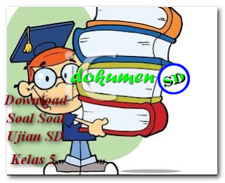 Download Soal Soal Ujian SD Kelas 5