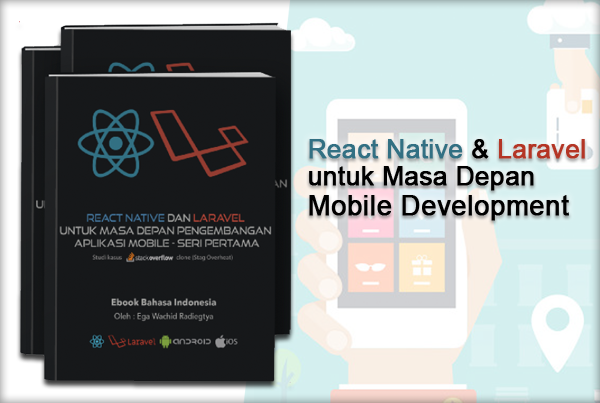 React Native dan Laravel untuk Masa Depan Mobile Development