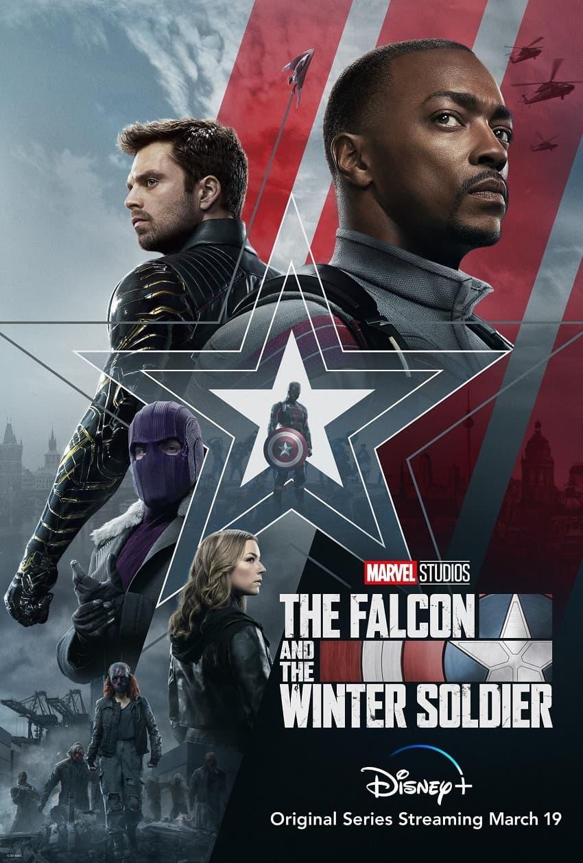 Marvel показала трейлер сериала «Сокол и Зимний Солдат» - Постер