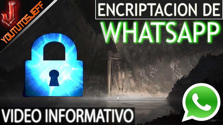 ¿Qué implica la nueva encriptación de Whatsapp? | 2016