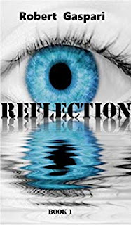 REFLECTION - a light science fiction fantasy by Robert Gaspari - book promotion services