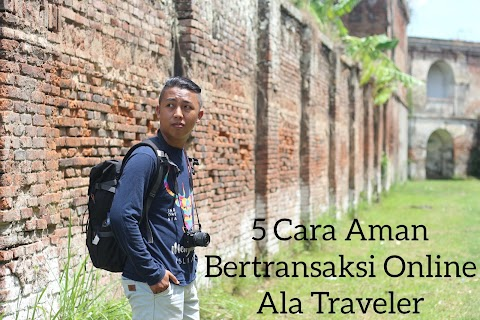 5 Cara Aman Bertransaksi Online Ala Traveler