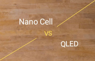 Nano Cell Displays vs QLED What is the difference and which is better