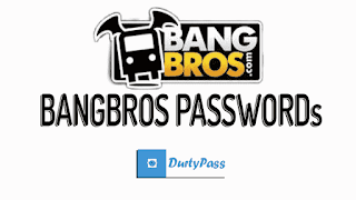 Free Bangbros Passwords Premium Porn Accounts 100% Working