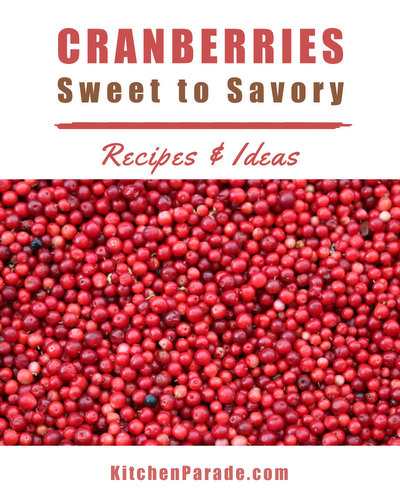 Cranberry Recipes & Ideas ♥ KitchenParade.com, Savory to Sweet. Recipes, tips, nutrition & Weight Watchers points included.