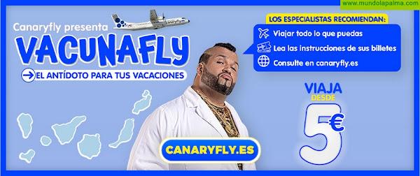 Canaryfly lanza 'Vacunafly', una original campaña para reactivar el turismo en las Islas