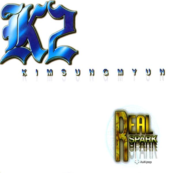 K2 (Kim Sung Myun) – Vol.2 Real Spark