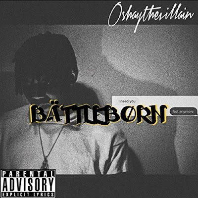 mp3, song, music, r&b/soul, rnb, songwriter, album, r&b website, oshay the villain, battleborn