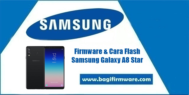 Firmware dan Cara Flash Samsung Galaxy A8 Star SM-G885F Indonesia