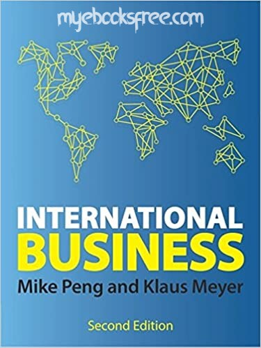 International Business Pdf Book By Mike W. Peng, Klaus Meyer