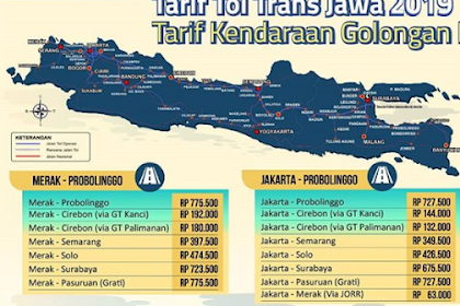 INFO DAFTAR HARGA TARIF TOL TRANS JAWA DAN JADWAL CUTI BERSAMA LIBUR LEBARAN TAHUN 2019