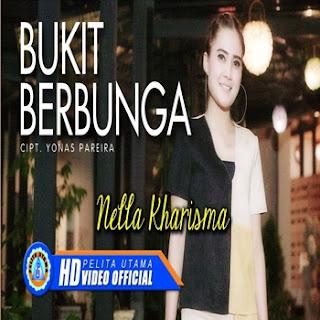 Nella Kharisma - Bukit Berbunga Mp3