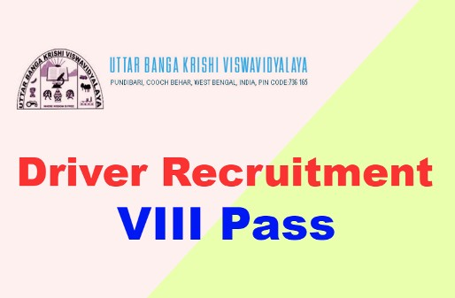 Driver Recruitment under Uttar Banga Krishi Viswavidyalaya