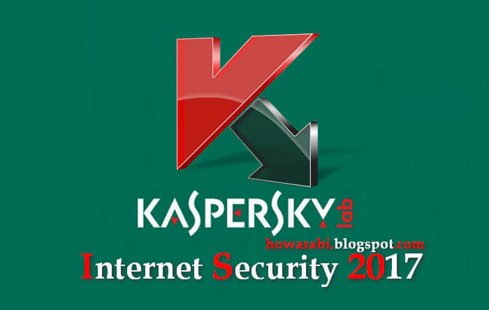 Kaspersky Internet Security 2017 + Crack Till 2017 ! [Latest]