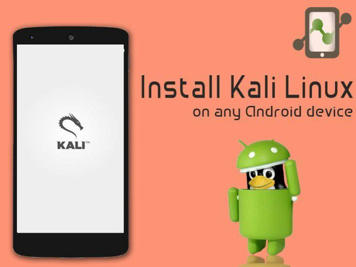 Kali Linux Easy Installation on Any Android Smartphone