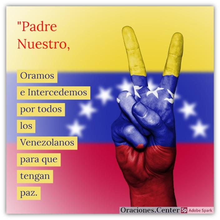 Oración para Venezuela - Libertad, Paz y Prosperidad por Siempre