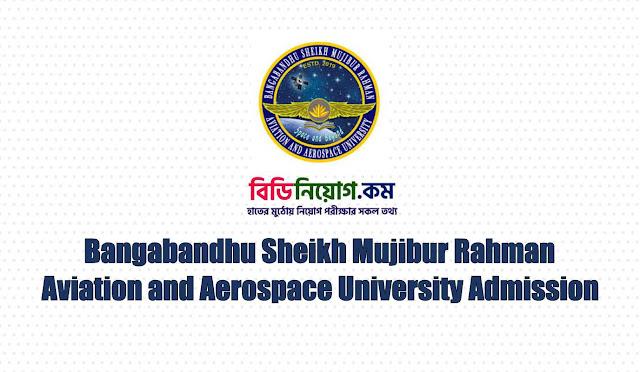 BSMRAAU Aviation & Aerospace University Admission Circular 2020   Download