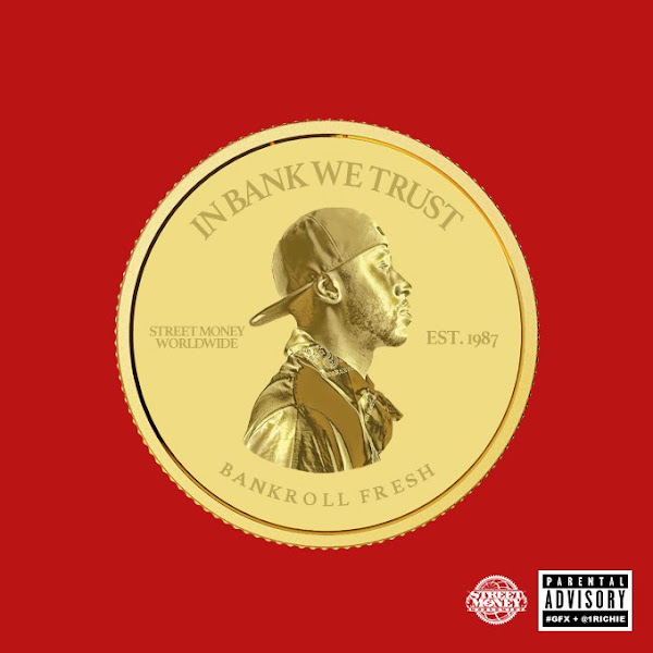 Bankroll Fresh - In Bank We Trust Cover