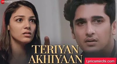 Teriyan Akhiyaan तेरियां अखियां Song Lyrics | Arun Solanki | Latest Punjabi Song 2020