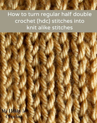 How to turn regular HDC stitches into knit alike stitches (working in rows and in rounds, color change and almost invisible seams)