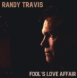 Fool's Love Affair Lyrics - Randy Travis