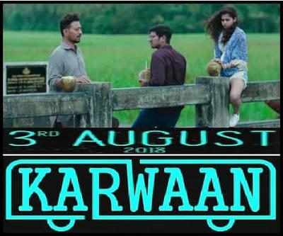 Karwaan, release date, Poster,