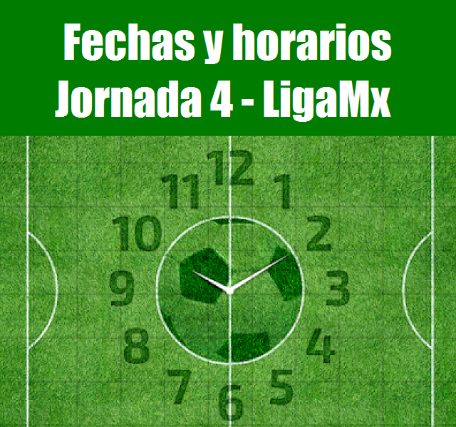 Calendario de la jornada 4 del futbol mexicano aperrtura 2017