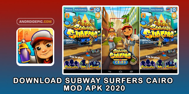Download Subway Surfers Cairo Mod Apk 2020