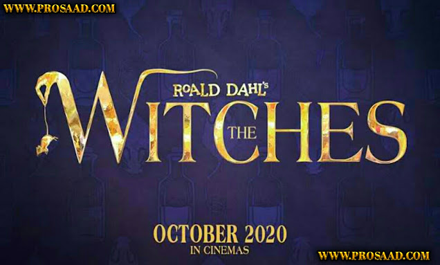 """The Witches (2020)"" Movie Cast Crew Releasing date Rumors Trailer and More"