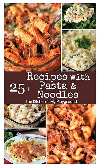 25+ Dinner Recipes with Macaroni, Pasta & Noodles - Easy Dishes the Whole Family Will Love Image