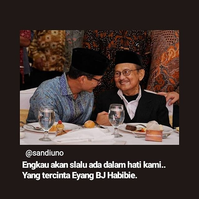 Eyang BJ Habibie Wafat - Kami Selalu Mengingat Jasa Mu Yang Amat Besar untuk Indonesia