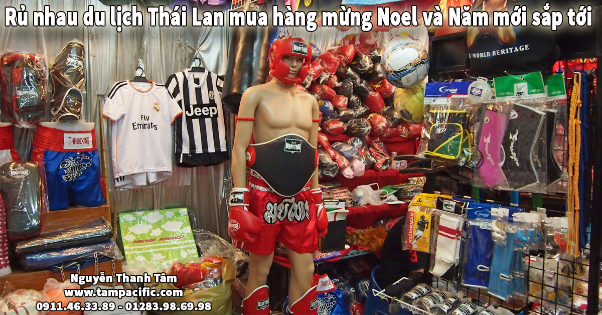 Rủ nhau du lịch Thái Lan mua hàng mừng Noel và Năm mới sắp tới