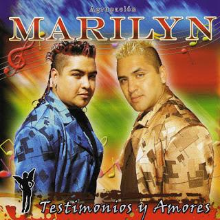 AGRUPACION MARILYN - TESTIMONIO Y AMORES