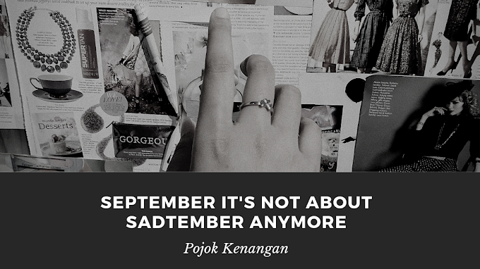 September It's Not About Sadtember Anymore