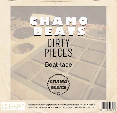 CHAMO BEATS - Dirty Pieces (beat tape)