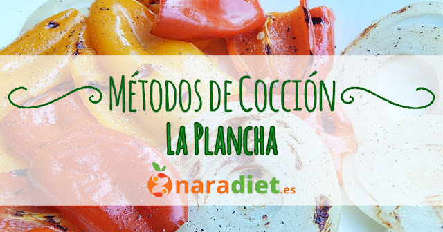 Métodos de cocción: La plancha