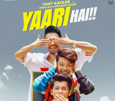Yaari hai - Tony Kakkar Song Lyrics