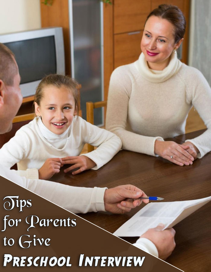 Tips for Parents to Give Preschool Interview