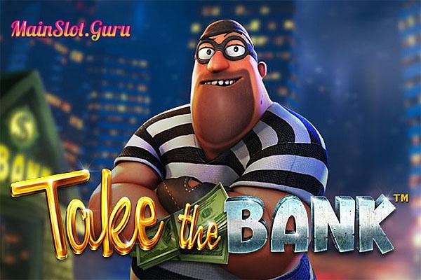 Main Gratis Slot Demo Take The Bank Betsoft