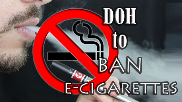 Department of Health (DOH) to Ban E-Cigarettes