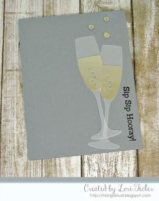 Sip, Sip Hooray card-designed by Lori Tecler/Inking Aloud-stamps and dies from My Favorite Things