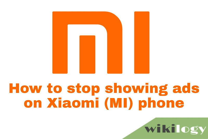 How to remove/ stop showing ads on Xiaomi (MIUI) Phones