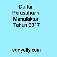 Daftar Perusahaan Manufaktur Tahun 2017