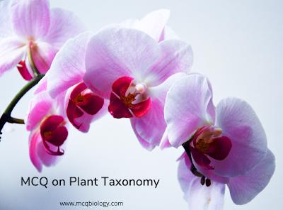 MCQ on Plant Taxonomy - Family