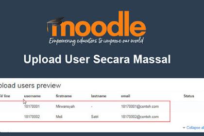 Cara Upload User Secara Massal pada Moodle